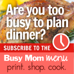 Busy Mom Menu 150x150