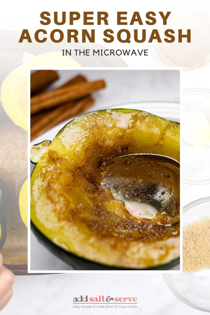 Composite image with top image of Half of a cooked acorn squash topped with a butter, sugar and cinnamon mixture plated with a serving of poppy seed chicken casserole and seasoned green beans, text easy microwave acon squash, and bottom split between two images, one showing an acorn squash split in half with seeds intact and another showing the squash partially cooked in a pan with the seeds removed and a topping of butter, cinnamon, and sugar