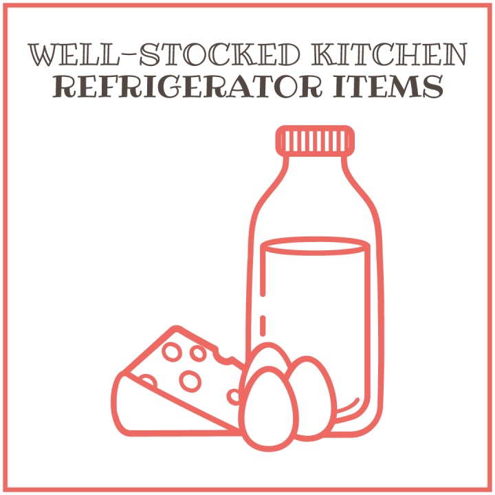 Well-stocked kitchen: Refrigerator Items