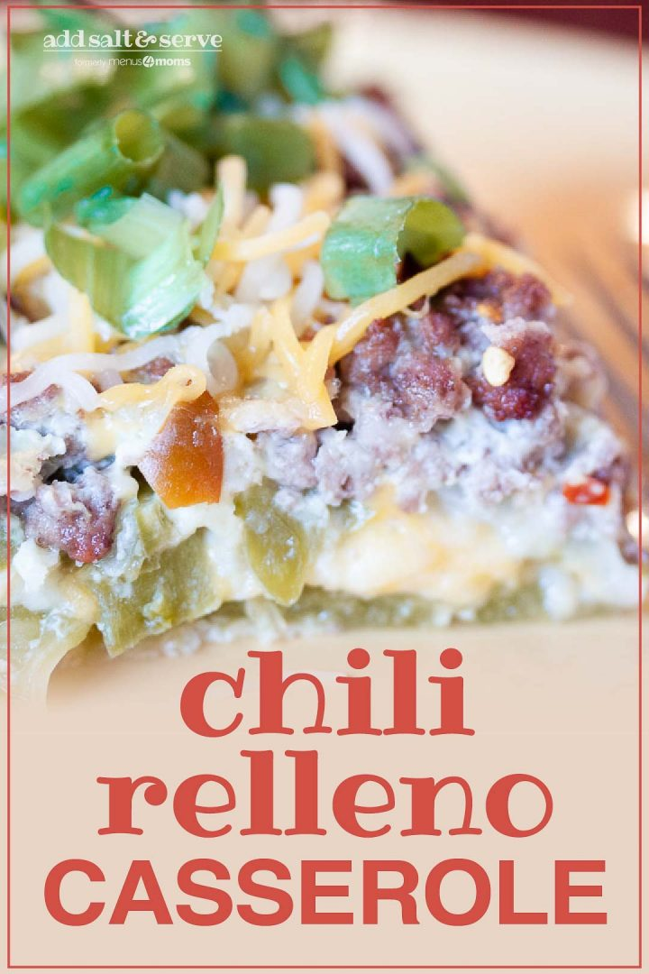 Chili Relleno Casserole; text Add Salt & Serve formerly Menus4Moms Chili Relleno Casserole