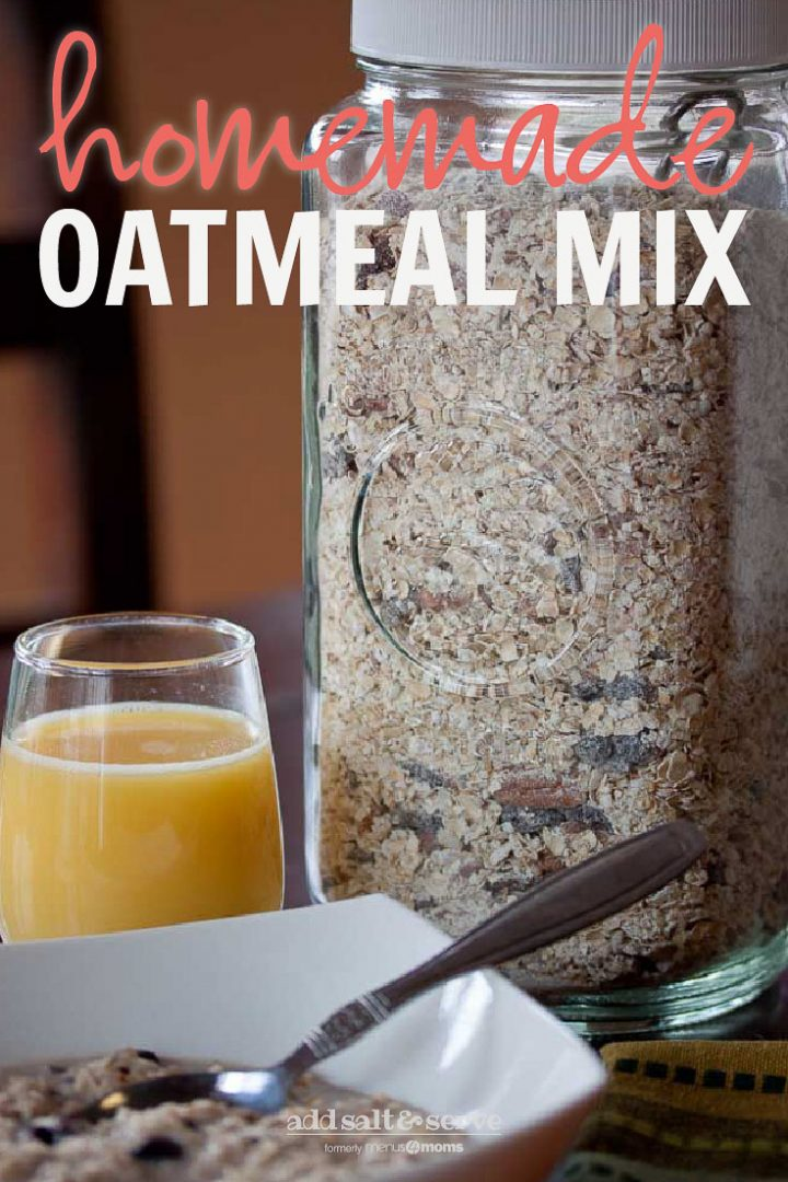 """Oatmeal in a white bowl with spoon, glass of orange juice, jar of homemade instant oatmeal mix and text """"Homemade Oatmeal Mix"""""""