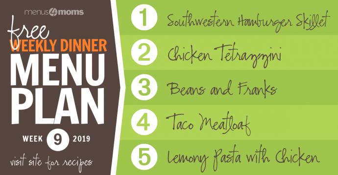 Free Weekly Dinner Menu Week 9: February 25 - March 1, 2019
