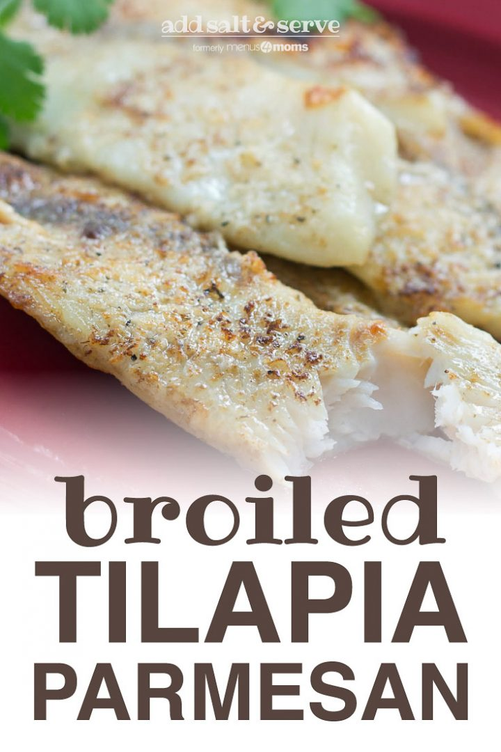 Tilapia fillets on a red plate garnished with parsley and text Add Salt & Serve formerly Menus4Moms Broiled Tilapia Parmesan