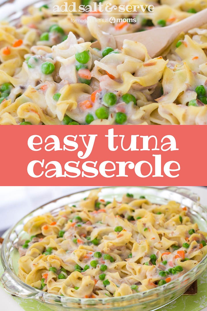 Top photo is cooked noodles with peas and carrots with a wooden spoon. Bottom photo is cooked noodles with peas and carrots in a clear glass bowl. Text Add Salt & Serve formerly Menus4Moms Easy Tuna Casserole