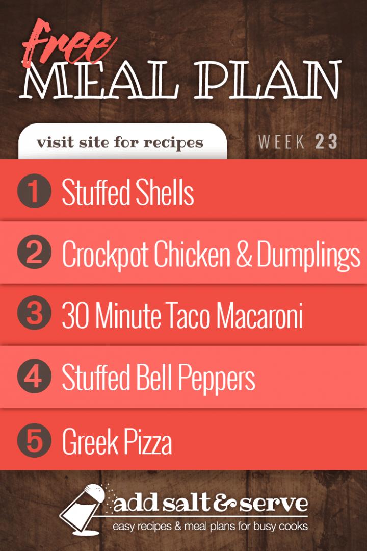 Menus4Moms Free Weekly Dinner Menu Plan: Visit site for recipes; Week 23, 2019: 1-Stuffed Shells, 2-Crockpot Chicken and Dumplings, 3-Taco Macaroni, 4-Stuffed Bell Peppers, 5-Greek Pizza