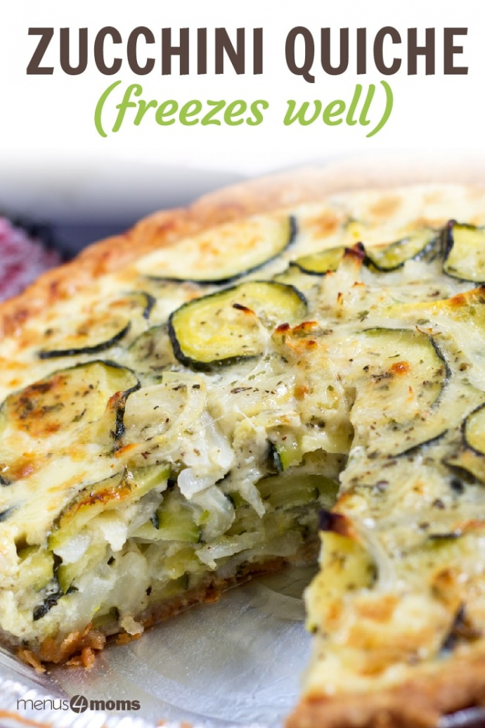Photo is of a pie tin with a quiche with one triangular piece cut out of it. The quiche has a pie crust, sliced onions and zucchini inside, and sliced zucchini and melted mozzarella cheese on top; text Zucchini Quiche (freezes well) Add Salt & Serve