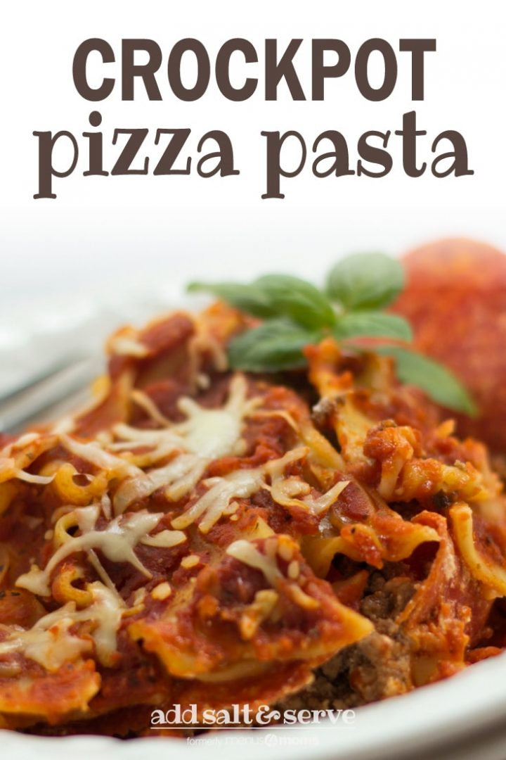 Ground beef, lasagna noodles, and melted mozarella cheese in a white bowl, with pepperoni on the right side and a fork on the left. Text crockpot pizza pasta add salt & serve formerly menus4moms