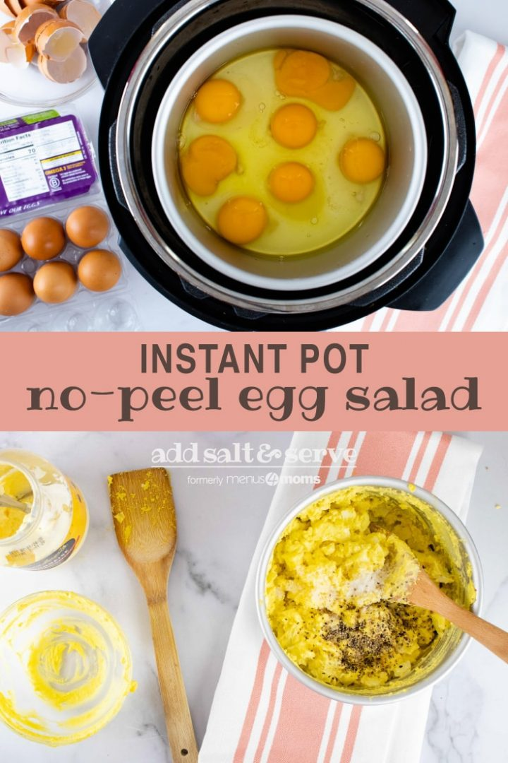 Composite image with top image showing overhead view of cracked eggs in an inner pot inside Instant Pot with a carton of eggs to the side and bottom image showing overhead view of partially prepared egg salad in a pot with salt and pepper on top and a mayonnaise jar to the side; text says Instant Pot no-peel egg salad