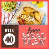 Image of barbecue chicken breasts on a cutting board with one sliced and two whole surrounded by a bowl of mini ears of corn on the cob, a bowl of cooked diced potatoes with cheese and onions, a pair of tongs, and a chopping knife with text Week 40 Free Meal Plan
