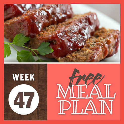 Composite image with photo of sliced glazed meatloaf on a platter and text Week 47 free meal plan