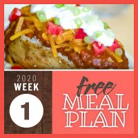 Composite image with photo of loaded baked potato topped with chili, shredded cheese, copped tomato, sour cream, and chopped green onion and text 2020 Week 1 free meal plan