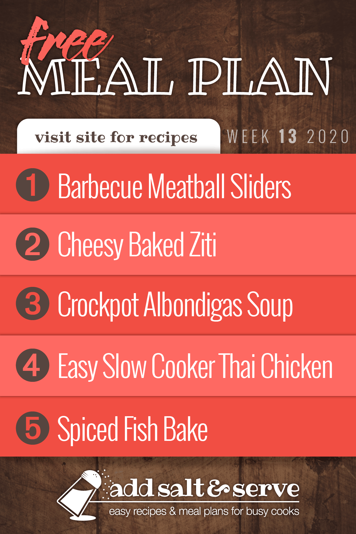 Free Meal Plan for Week 13 2020: Barbecue Meatball Sliders, Cheesy Baked Ziti, Crockpot Albondigas Soup, Easy Slow Cooker Thai Chicken over Rice, Spiced Fish Bake