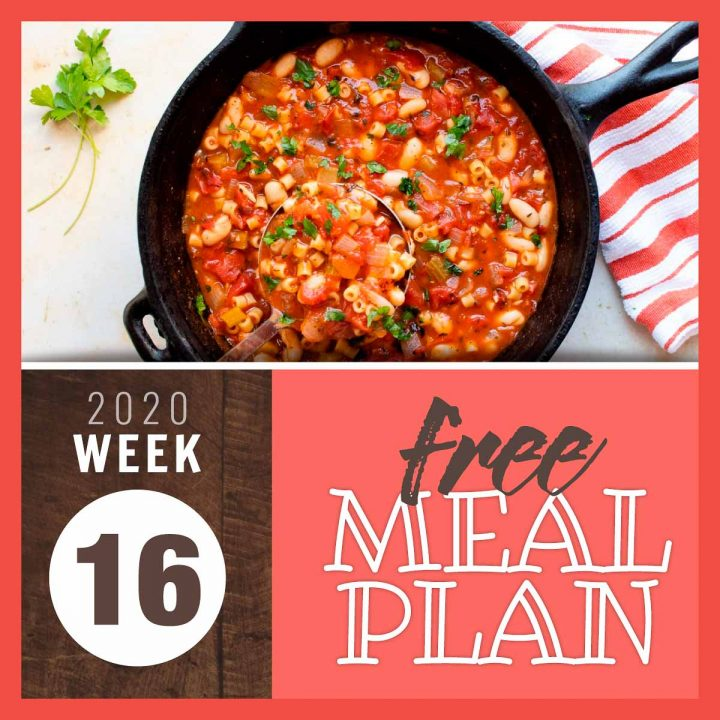 Overhead view of pasta e fagioli in a cast iron pot with text 2020 Week 16 free meal plan
