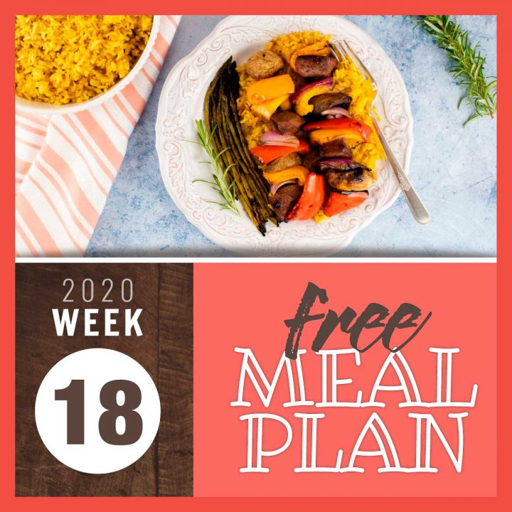 Image with overhead view of yellow rice in a bowl and a plate of grilled beef and vegetable kabobs on a plate with a fork and garnished with sprigs of rosemary and text Free Meal Plan Week 18 2020