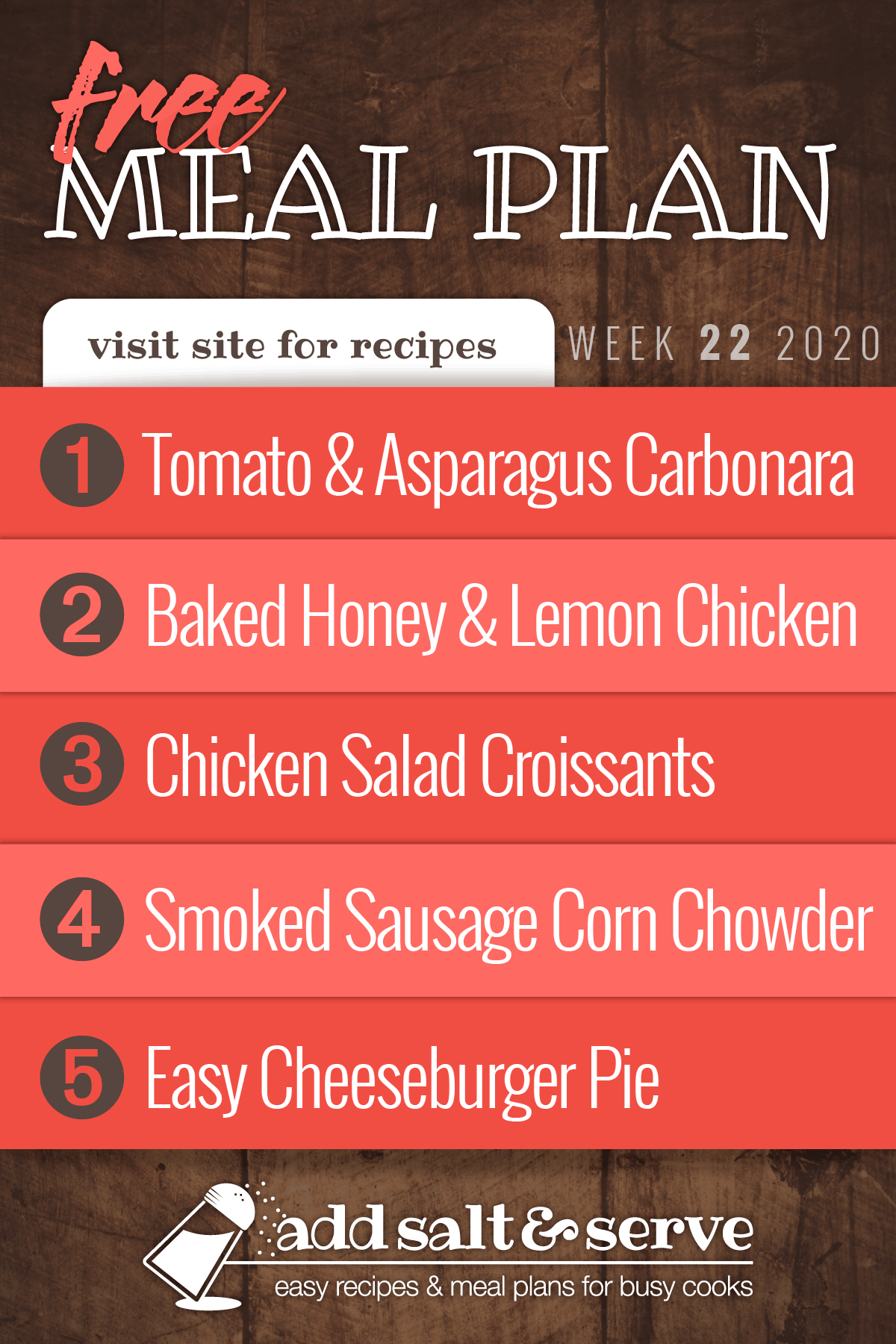 Free Meal Plan for Week 22 2020: Tomato and Asparagus Carbonara, Honey and Lemon Chicken, Chicken Salad Croissants, Smoked Sausage Corn Chowder, Easy Cheeseburger Pie