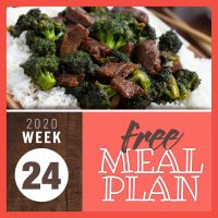 Image of beef pieces with broccoli served over white rice and text Week 24 2020 Free meal plan
