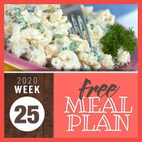 Image of tuna pasta salad with text Free Meal Plan Week 25 2020