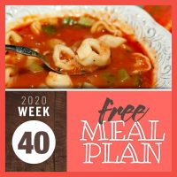 bowl of tomato soup with zucchini and tortellini with text Free Meal Plan Week 41 2020