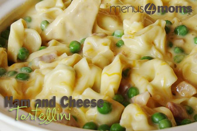 Menus4Moms - Easy Leftover Ham Recipes: Ham and Cheese Tortellini